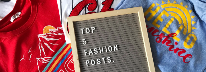 My 5 Favourite Fashion Posts
