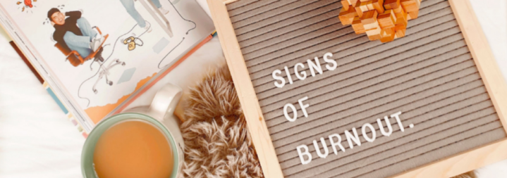 5 Signs You're Heading Towards Burnout & How To Prevent It.