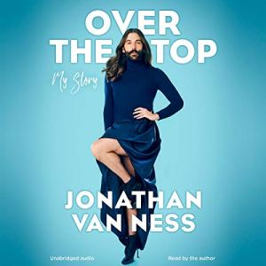 Jonathan Van Ness - Over The Top