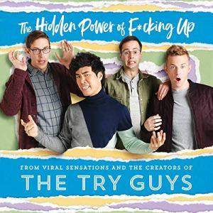 The Try Guys - Hidden Power of Fucking Up